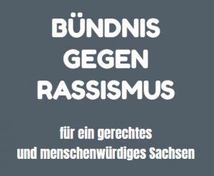Bündnis gegen Rassismus für ein gerechtes und menschenwürdiges Sachsen